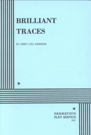 Brilliant Traces By Johnson, Cindy L.