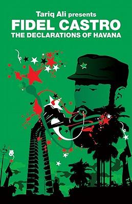 The Declarations of Havana By Castro, Fidel